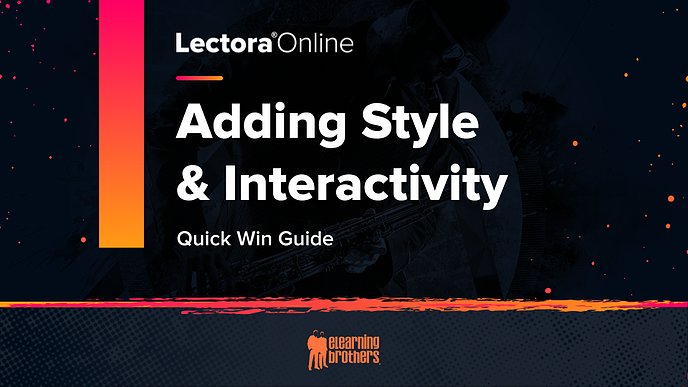 Adding Style and Interactivity Quick Win Guide